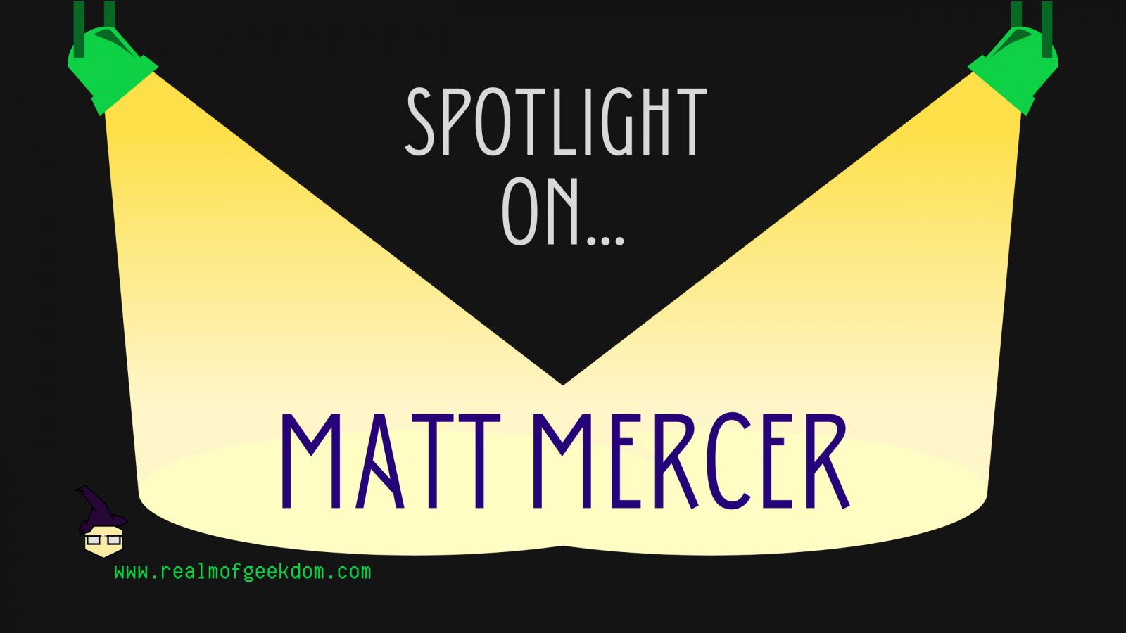 Matt Mercer Birthday Spotlight