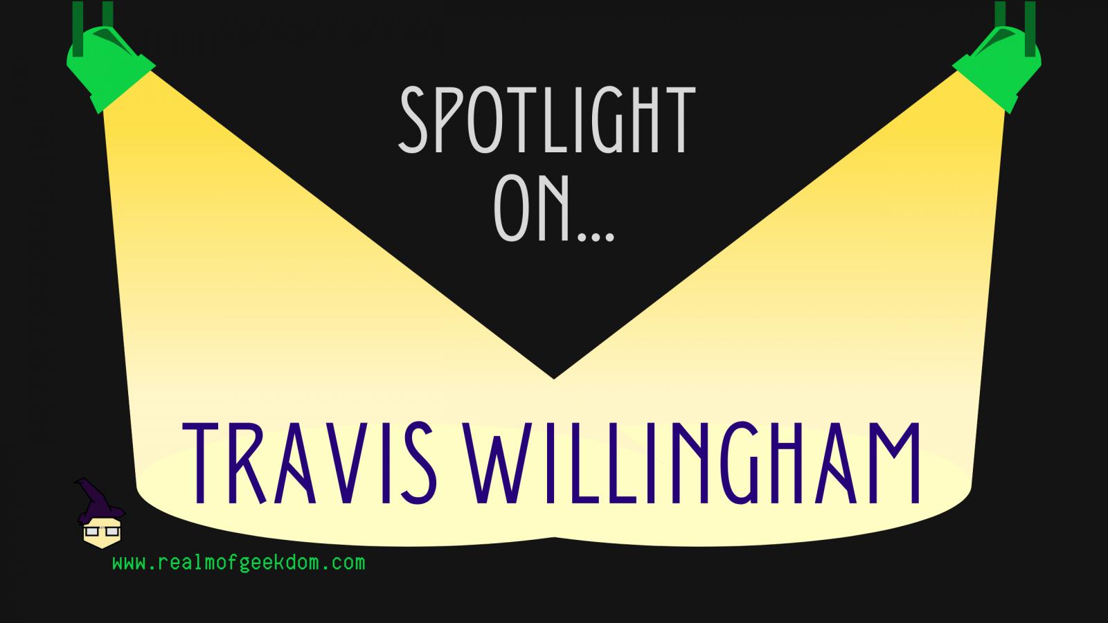 Spotlight on Travis Willingham header image